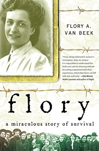 9780061176142: Flory: A Miraculous Story of Survival