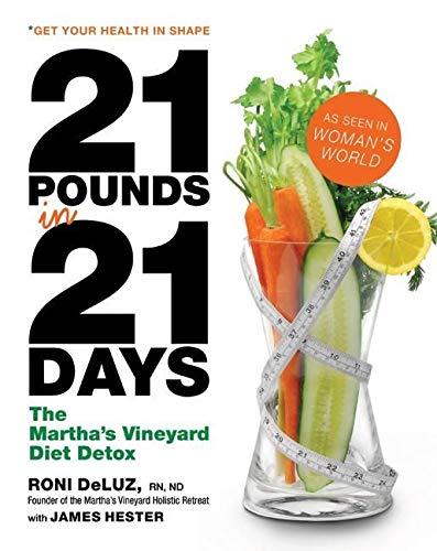 9780061176173: 21 Pounds in 21 Days: Martha's Vineyard Diet Detox: The Martha's Vineyard Diet Detox