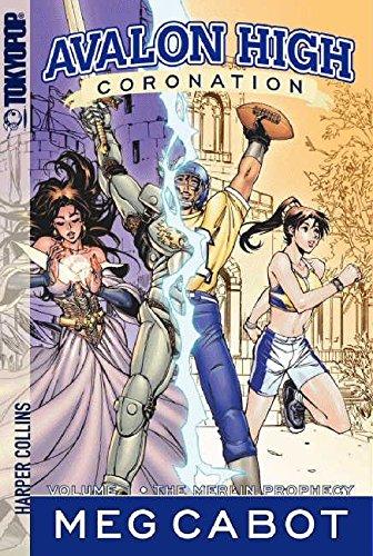9780061177071: The Merlin Prophecy (Avalon High: Coronation, Volume 1)