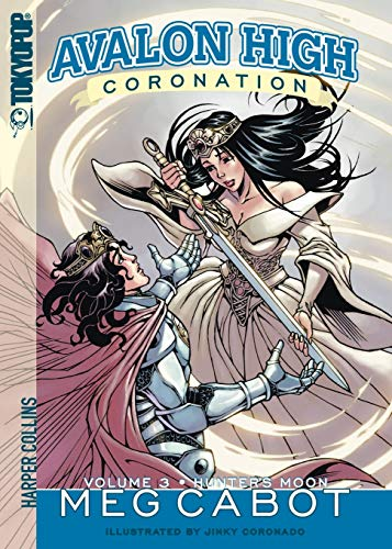 Avalon High: Coronation #3: Hunter's Moon