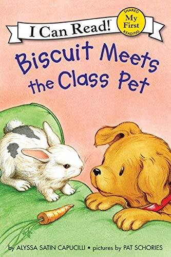 Biscuit Meets the Class Pet (Biscuit My First I Can Read): Capucilli, Alyssa Satin