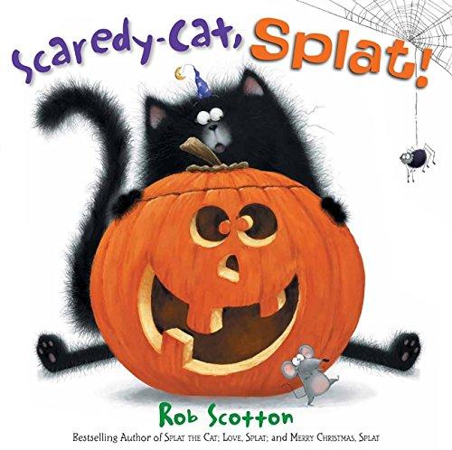 Scaredy-Cat, Splat! (Splat the Cat): Scotton, Rob