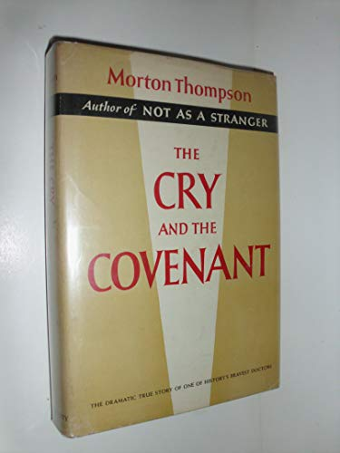 9780061178801: The Cry and the Covenant