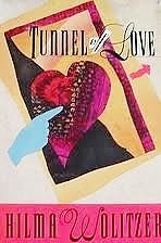 TUNNEL OF LOVE: Wolitzer, Hilma
