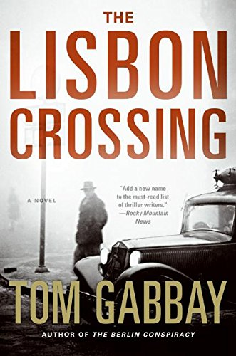 9780061188435: The Lisbon Crossing: A Novel