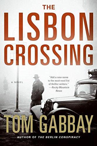 9780061188435: The Lisbon Crossing: A Novel