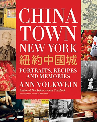 9780061188596: Chinatown New York: Portraits, Recipes, and Memories