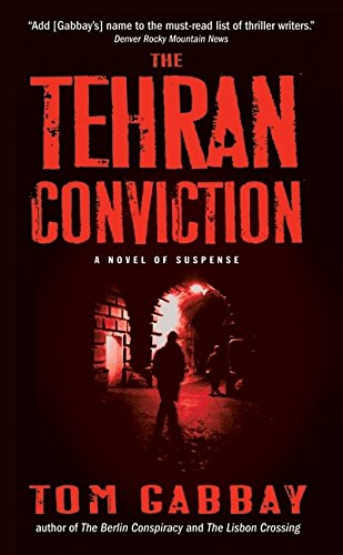 9780061188602: The Tehran Conviction