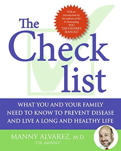 9780061188787: The Checklist: What You and Your Family Need to Know to Prevent Disease and Live a Long and Healthy Life
