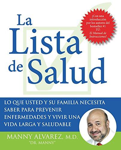La Lista de Salud: Lo Que Usted: Alvarez, Dr. Manny