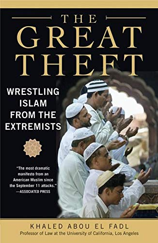 9780061189036: Great Theft, The: Wrestling Islam from the Extremists