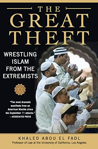 9780061189036: The Great Theft: Wrestling Islam from the Extremists
