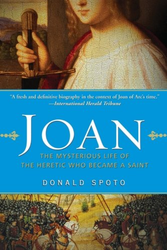 9780061189180: Joan: The Mysterious Life of the Heretic Who Became a Saint