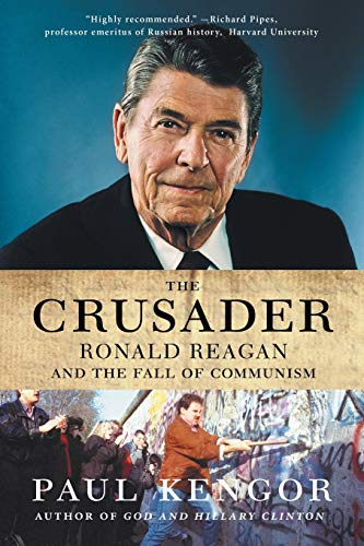 9780061189241: The Crusader: Ronald Reagan and the Fall of Communism