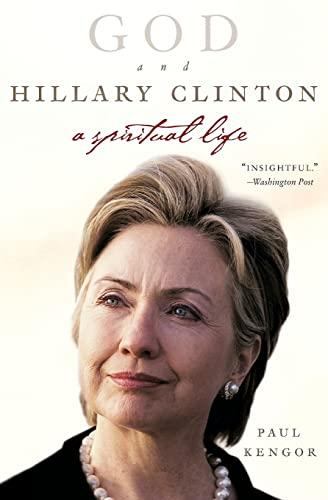 9780061189258: God and Hillary Clinton: A Spiritual Life