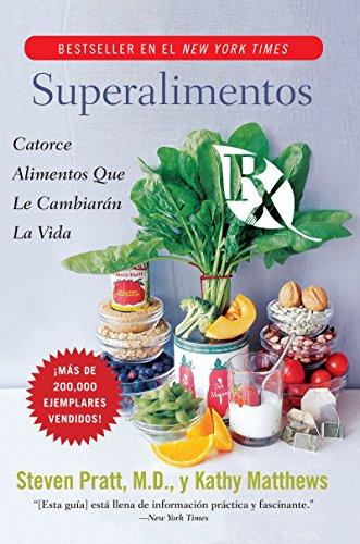 9780061189548: Superalimentos RX: Catorce Alimentos Que Le Cambiaran la Vida
