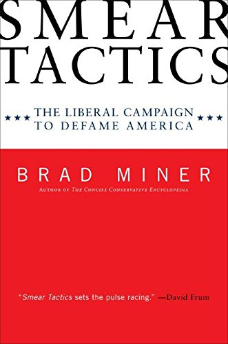 9780061191350: Smear Tactics: The Liberal Campaign to Defame America
