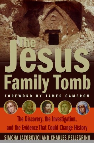 9780061192029: The Jesus Family Tomb: The Discovery, the Investigation, and the Evidence That Could Change History