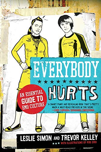 9780061195396: Everybody Hurts: An Essential Guide to Emo Culture