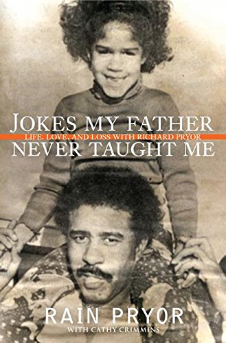 9780061195426: Jokes My Father Never Taught Me: Life, Love, and Loss with Richard Pryor