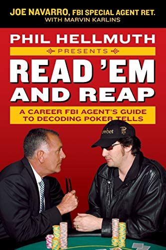 9780061198595: Phil Hellmuth Presents Read 'Em and Reap: A Career FBI Agent's Guide to Decoding Poker Tells