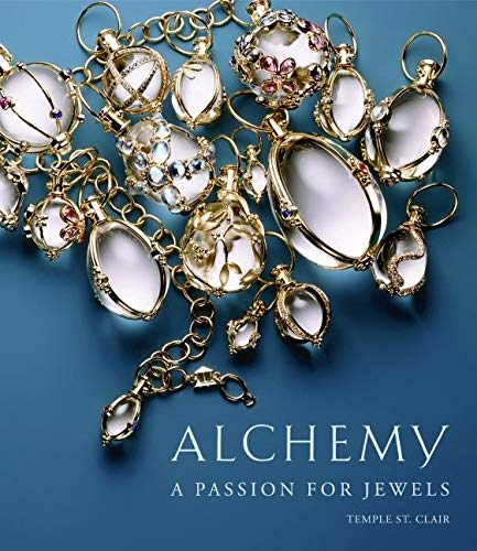 Alchemy: A Passion for Jewels: St. Clair, Temple