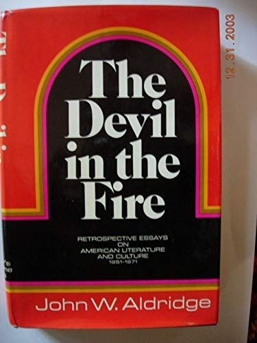 9780061202018: The devil in the fire;: Retrospective essays on American literature and culture, 1951-1971