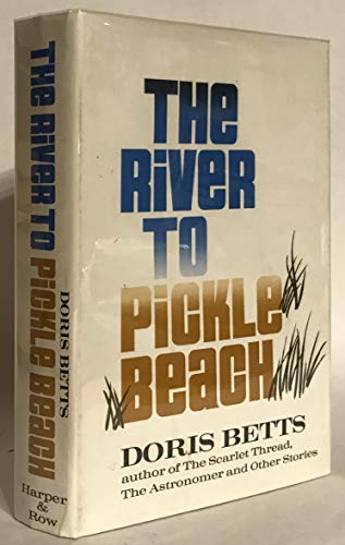 9780061203657: The river to Pickle Beach