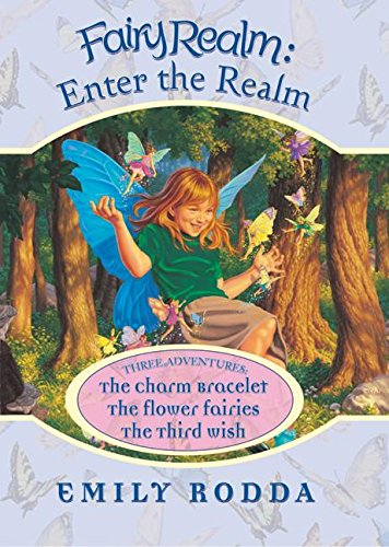 Fairy Realm: Enter the Realm: Three Adventures: Rodda, Emily