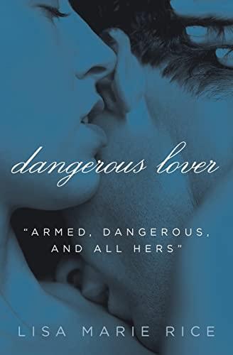 9780061208591: Dangerous Lover (The Dangerous Trilogy)