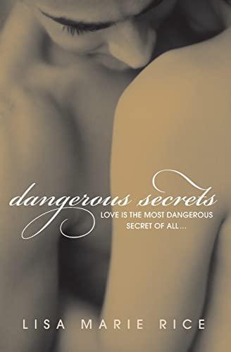 9780061208607: Dangerous Secrets (The Dangerous Trilogy)