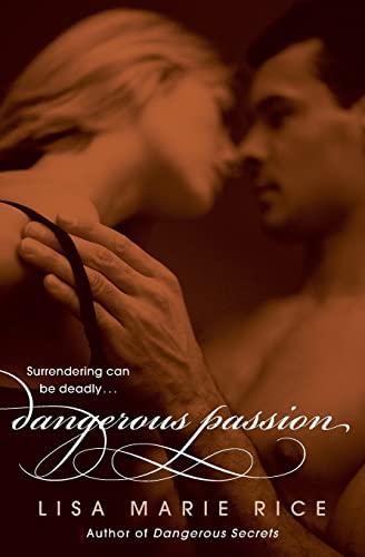 9780061208614: Dangerous Passion (The Dangerous Trilogy)