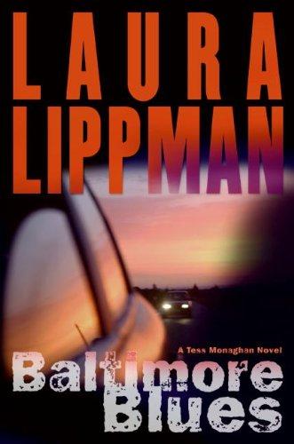 9780061210020: Baltimore Blues: A Tess Monaghan Novel