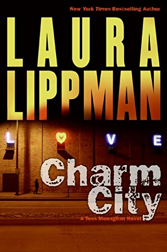 9780061210037: Charm City: A Tess Monaghan Novel