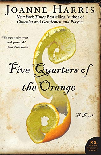 9780061214608: Five Quarters of the Orange: A Novel (P.S.)
