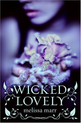 9780061214660: Wicked Lovely
