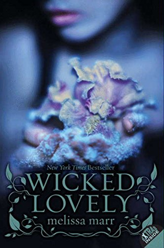 9780061214677: Wicked Lovely