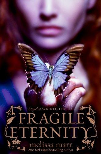 Fragile Eternity ***SIGNED***: Melissa Marr