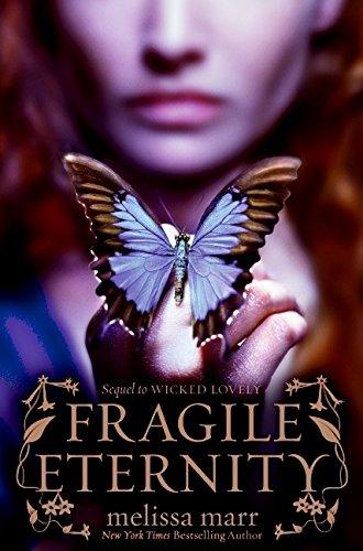 9780061214721: Fragile Eternity (Wicked Lovely)