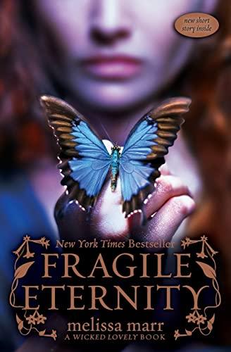 Fragile Eternity: Marr, Melissa