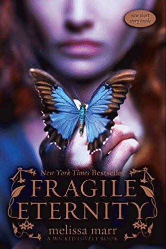 9780061214738: Fragile Eternity (Wicked Lovely, Book 3)