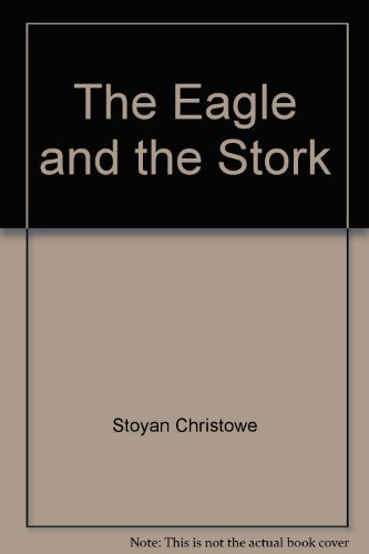 9780061215452: The eagle and the stork