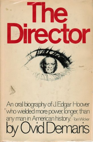 9780061219511: The Director: An oral biography of J. Edgar Hoover