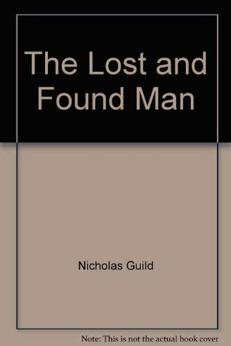 9780061226205: The lost and found man