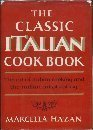 9780061226489: The Classic Italian Cook Book: The Art of Italian Cooking and the Italian Art of Eating