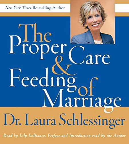 9780061227110: Proper Care and Feeding of Marriage CD: Preface and Introduction read by Dr. Laura Schlessinger