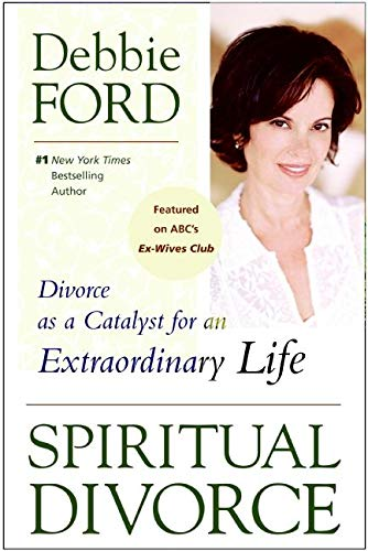 9780061227127: Spiritual Divorce: Divorce as a Catalyst for an Extraordinary Life