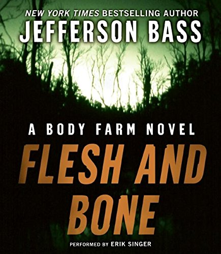 9780061227202: Flesh and Bone (Body Farm)