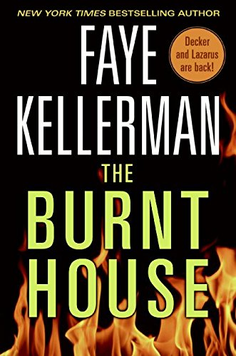 9780061227325: The Burnt House: A Peter Decker/Rina Lazarus Novel (Decker/Lazarus Novels)