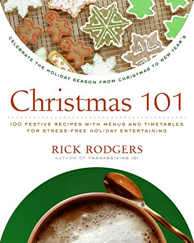 9780061227349: Christmas 101: Celebrate the Holiday Season from Christmas to New Year's